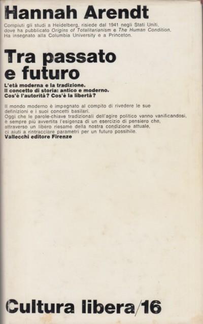 Tra passato e futuro - Arendt Hannah