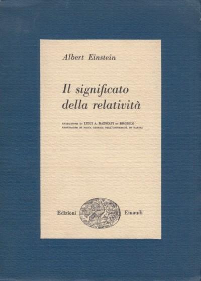 Il significato della relativit - Einstein Albert