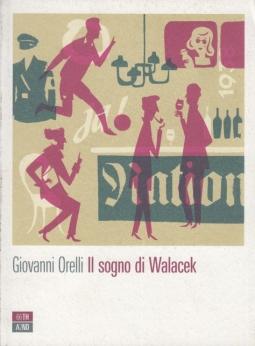 Il sogno di Walacek