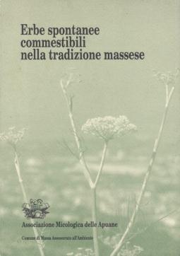 Erbe spontanee commestibili nella tradizione massese