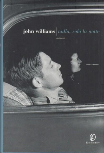 Nulla, solo la notte - Williams John