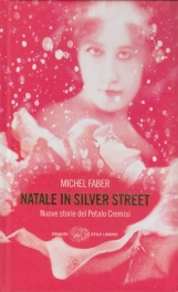 Natale in Silver street. Nuove storie del petalo cremisi