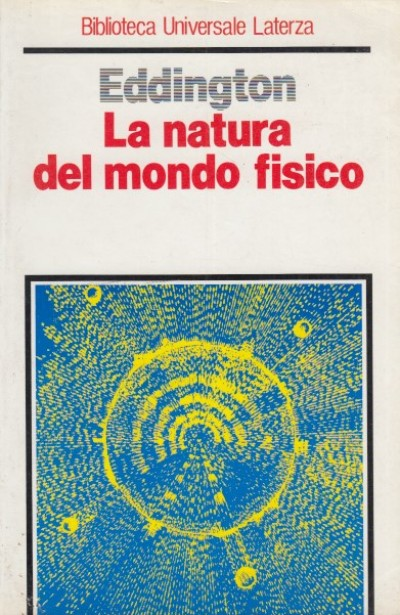 La natura del mondo fisico - Eddington