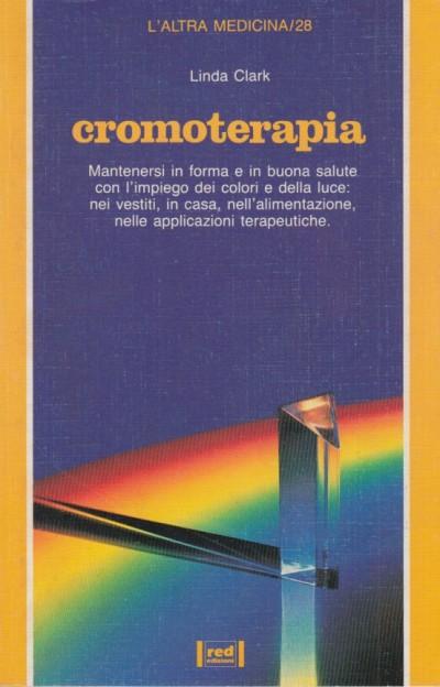 Cromoterapia - Clark Linda