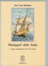 Passeggeri delle Indie I Viaggi transatlantici del XVI secolo