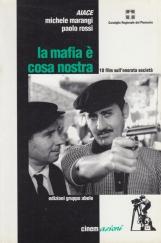 La mafia ? cosa nostra. 10 film sull'onorata societ