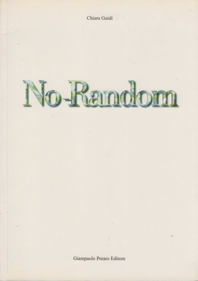 No random - Guidi Chiara