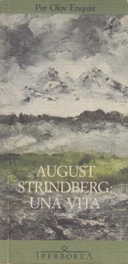 August Strindberg: una vita
