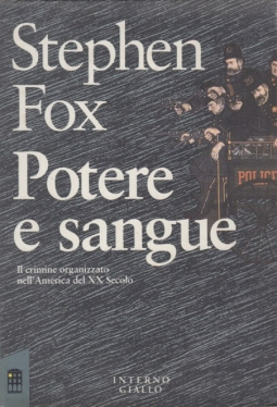 Potere e sangue Stephen Fox