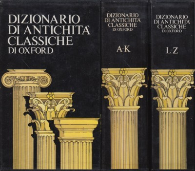 Dizionario di antichit? classiche di oxford - Carpitella M. (a Cura Di)