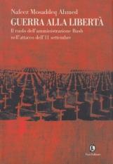 Guerra alla libert?. Il ruolo dell'amministrazione Bush nell'attacco dell'11 settembre