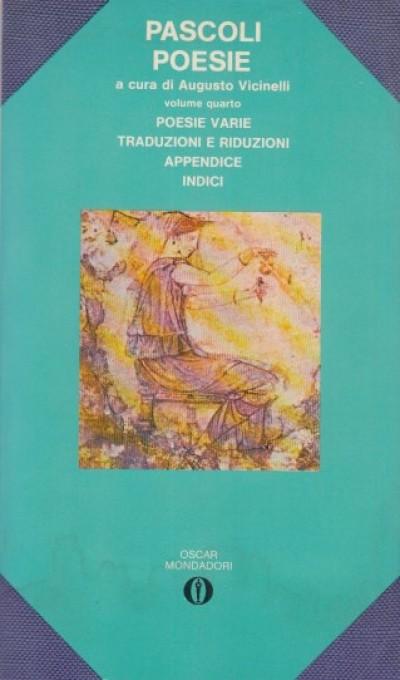 Poesie. volume iv - Pascoli
