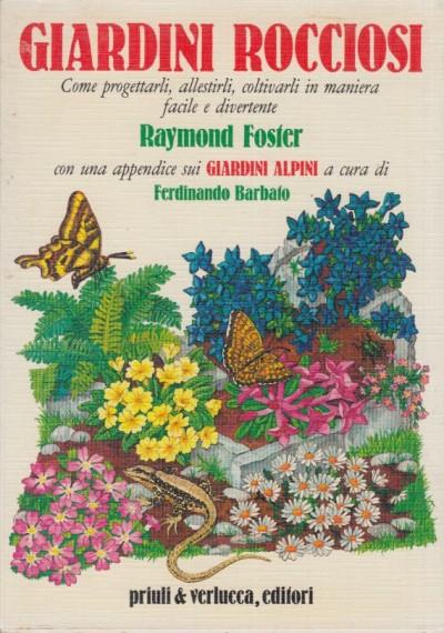 Giardini rocciosi - Foster Raymond