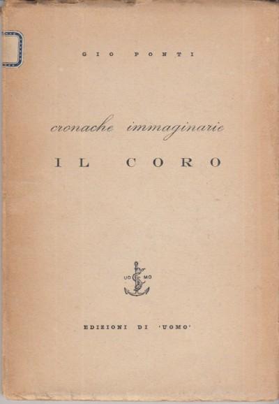 Cronache immaginarie il coro - Gio Ponti