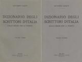 Dizionario degli scrittori d'Italia. Dalle origini fino ai viventi. Volume primo A-B Volume secondo C-D