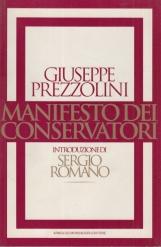 Manifesto dei conservatori. Introduzione di Sergio Romano