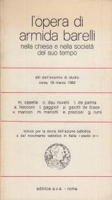 L'opera di Armida Barelli nella chiesa e nella societ? del suo tempo
