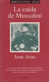 La Caida de Mussolini