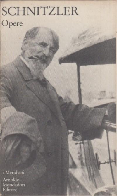 Opere - Schnitzler Arthur