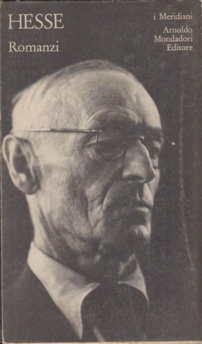 Romanzi - Hesse Herman