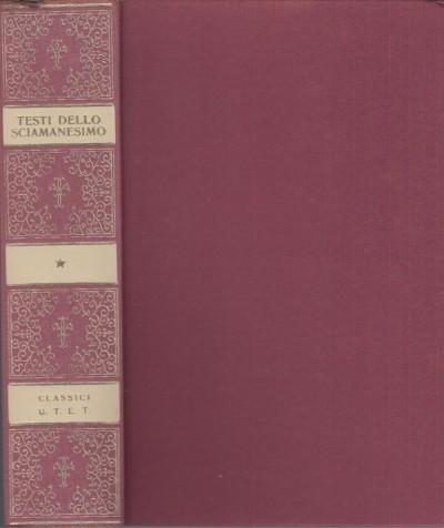 Testi dello sciamanesimo siberiano e centroasiatico - Marazzi Ugo (a Cura Di)