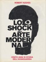 Lo Shock dell'Arte moderna. Cento anni di storia dell'avanguardia