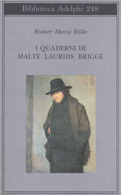 I quaderni di malte laurids brigge - Rilke Rainer Maria