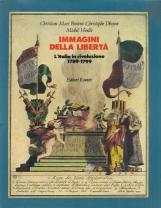 Immagini della libert?. L'Italia in rivoluzione 1789-1799