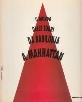 Il mondo delle torri. Da Babilonia a Manhattan