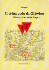 Il triangolo di Gliwice. Memoria di sette Lager