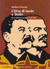 L'Urss dal trionfo al degrado. Storia dell'Unione Sovietica 1945-1991