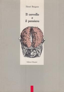 Il cervello e il pensiero e altri saggi
