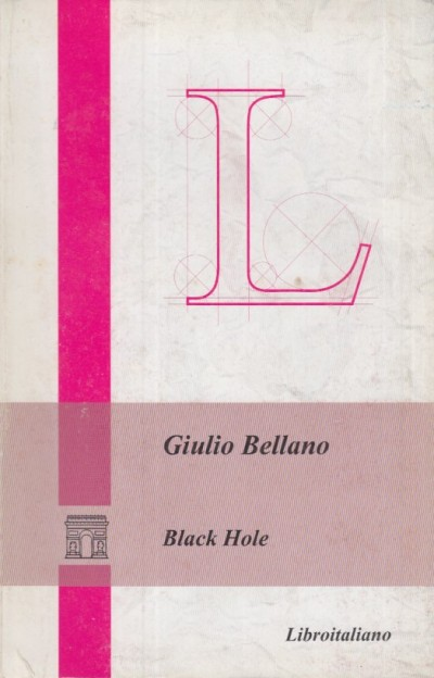Black hole - Bellano Giulio