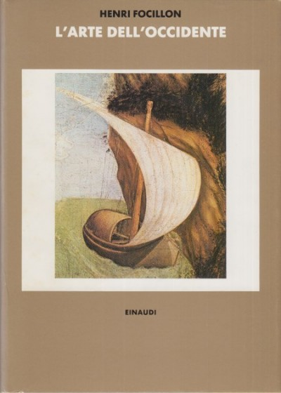 L'arte dell'occidente - Focillon Henri