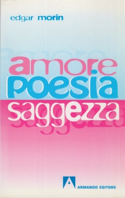 Amore, poesia, saggezza