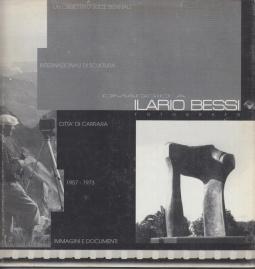 Omaggio a Ilario Bessi Fotografo. Citt? di Carrara 1957-1973 Immagini e documenti