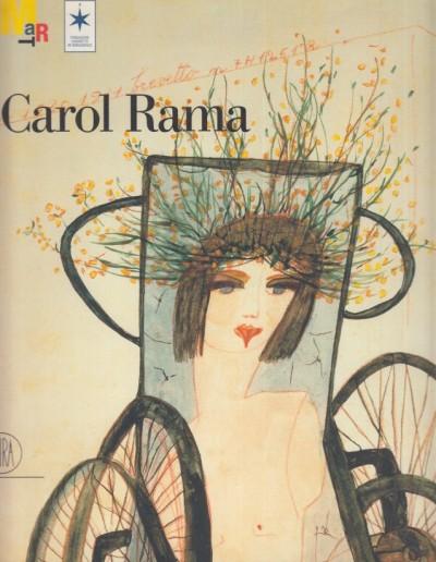 Carol rama - Curto Guido - Verzotti Giorgio (a Cura Di)