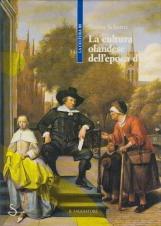 La cultura olandese dell'epoca d'oro