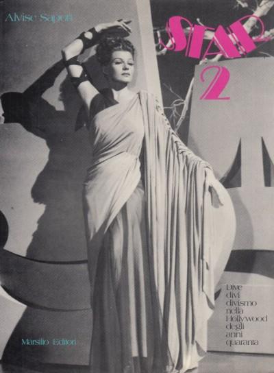 Star 2 dive divi divismo nella hollywood degli anni quaranta - Sapori Alvise