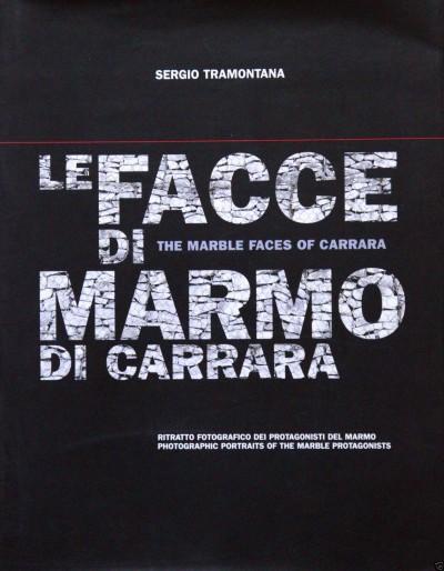 Le facce di marmo di carrara. ritratto fotografico dei protagonisti del marmo. the marble faces of carrara photographic portraits of the marble protagonists - Tramontana Sergio