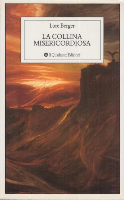 La collina misericordiosa - Berger Lore