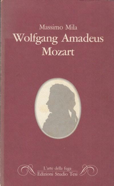 Wolfgang amadeus mozart - Mila Massimo