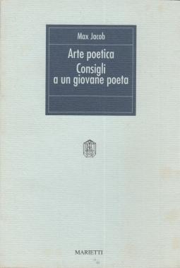 L'arte poetica. Consigli a un giovane poeta