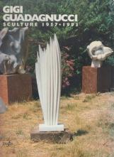 Gigi Guadagnucci. Sculture 1957-1993