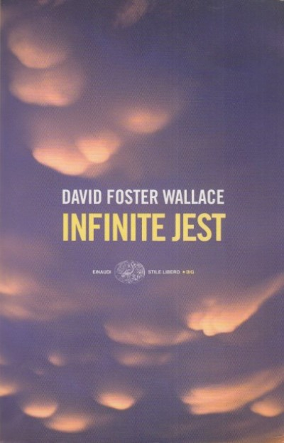 Infinite jest - Foster Wallace David