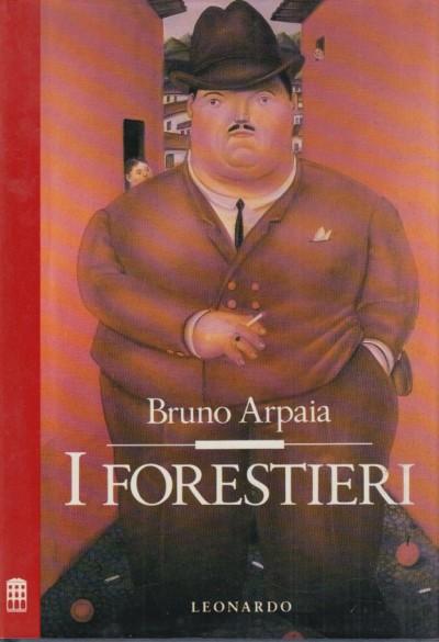 I forestieri - Arpaia Bruno