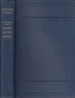 Opere latine minori. Bucolicum Carmen, Carminum et Epistolarum, Quae Supersunt, Scripta Breviora