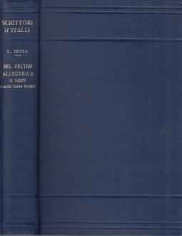 Del veltro allegorico di Dante e altri saggi storici
