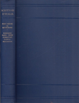 Poeti minori del Settecento. Mazza - Rezzonico - Bondi - Fiorentino - Cassoli - Mascheroni. A cura di Alessandro Donati