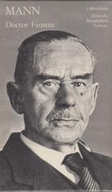 Doctor Faustus. La vita del compositore tedesco Adrian Leverkuhn narrata da un amico